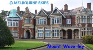 Skip bins Mount Waverley
